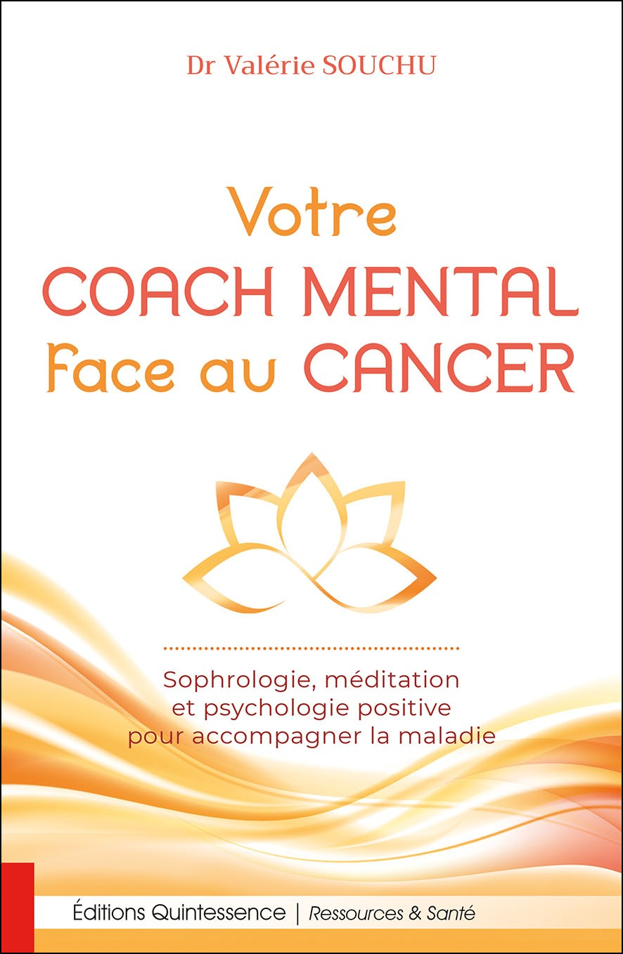 Votre coach mental face au cancer